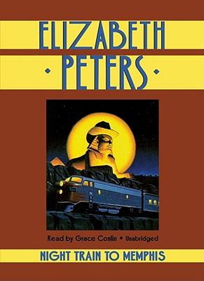 [CD] Night Train to Memphis By Peters, Elizabeth/ Conlin, Grace (NRT)